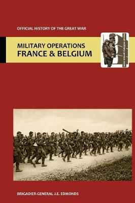 France and Belgium 1915.Vol II: Battles of Aubers Ridge, Festubert, and Loos. Official History of the Great War. (Paperback)