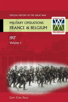 France and Belgium 1917: German Retreat v. 1 (Paperback)