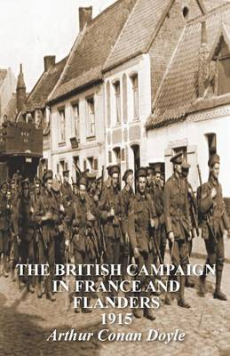 The British Campaign in France & Flanders 1915 (Paperback)
