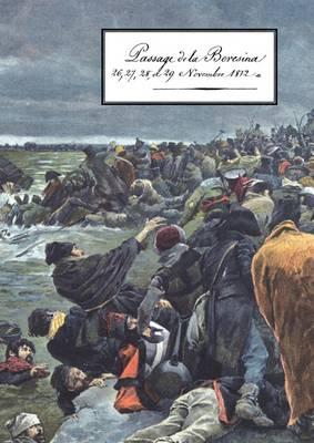 PASSAGE DE LA BERESINA26-27-28- Et 29th Novembre 1812 (Paperback)