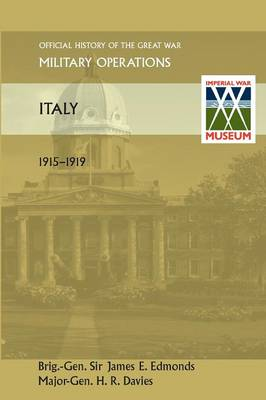 Italy 1915-1919. Official History of the Great War Other Theatres (Paperback)