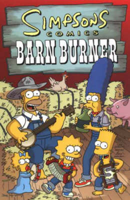 Simpsons Comics Barn Burner (Paperback)