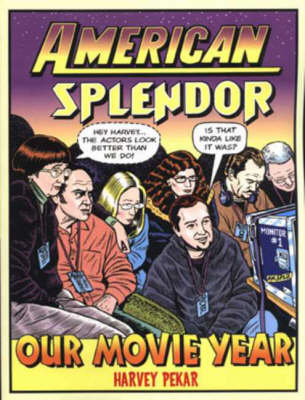 American Splendor: Our Movie Year (Paperback)
