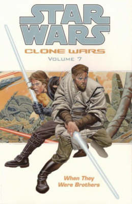 Star Wars - The Clone Wars: When They Were Brothers (Paperback)