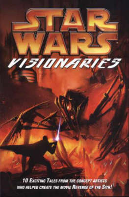Star Wars: Visionaries (Paperback)