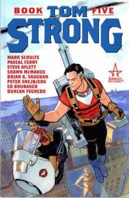 Tom Strong: Bk. 5 (Paperback)