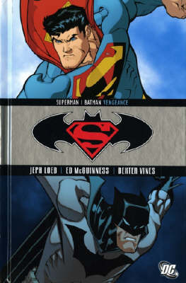 Superman/Batman: Vengeance (Hardback)