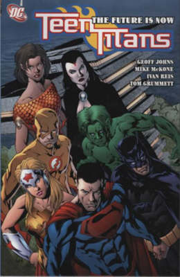 Teen Titans: Future is Now (Paperback)