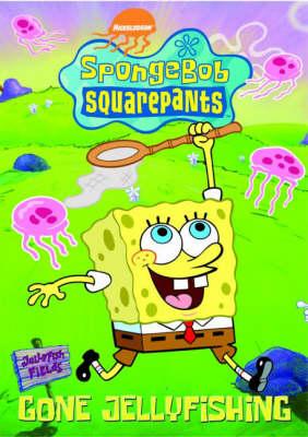 SpongeBob SquarePants: Gone Jelly Fishing (Paperback)