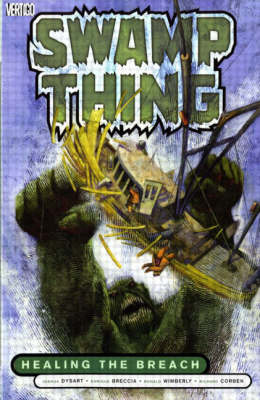 Swamp Thing: Healing the Breach (Paperback)