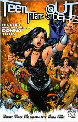 Teen Titans/Outsiders: The Death and Return of Donna Troy (An Infinite Crisis Story) (Paperback)