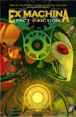 Ex Machina: Fact v. Fiction (Paperback)