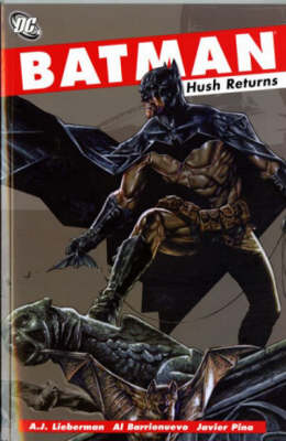 Batman: Hush Returns (Paperback)