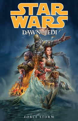Star Wars - Dawn of the Jedi: Force Storm v. 1 (Paperback)