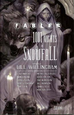Fables: 1,001 Nights of Snowfall (Hardback)