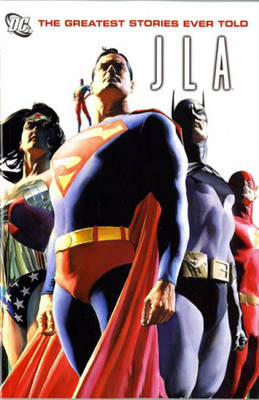 JLA: Greatest Stories Ever Told (Paperback)