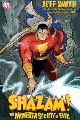 Shazam!: Monster Society of Evil (Hardback)