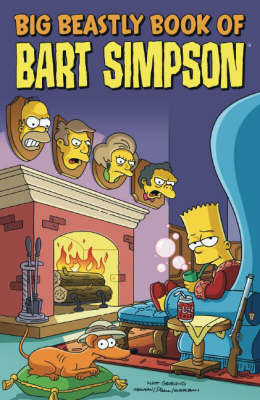 Simpsons Comics Presents the Big Beastly Book of Bart (Paperback)
