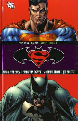 Superman/Batman: Enemies Among Us (Hardback)