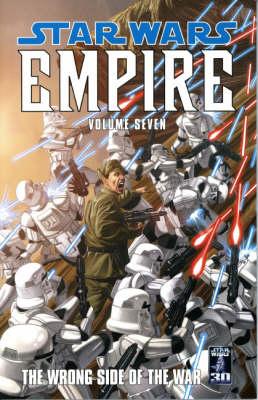 Star Wars - Empire: Wrong Side of the War v. 7 (Paperback)