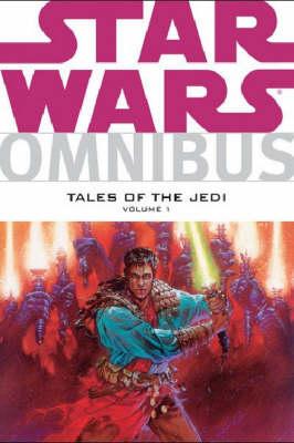 Star Wars: v. 1: Tales of the Jedi Omnibus (Paperback)
