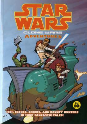 Star Wars - Clone Wars Adventures: v. 10 (Paperback)