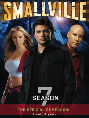 Smallville: Season 7: The Official Companion (Paperback)