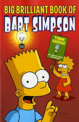Simpsons Comics Presents the Big Brilliant Book of Bart (Paperback)