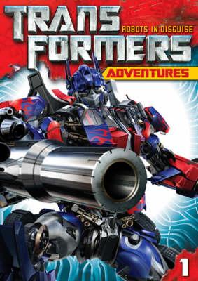 Transformers Adventures: v. 1 (Paperback)