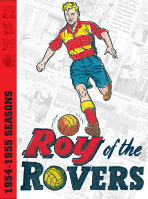 Roy of the Rovers Archives: v. 1 (Hardback)