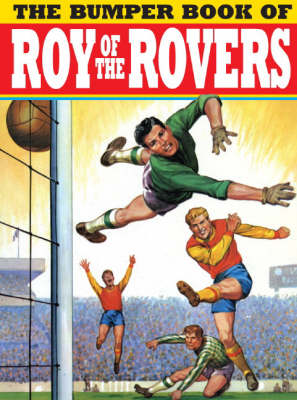 Bumper Book of Roy of the Rovers (Hardback)