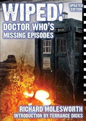 Wiped! Doctor Who's Missing Episodes (Paperback)