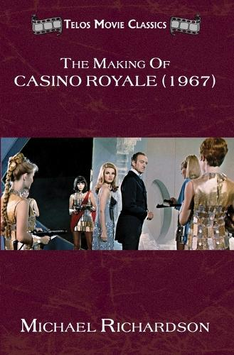 The Making of Casino Royale (1967) (Paperback)