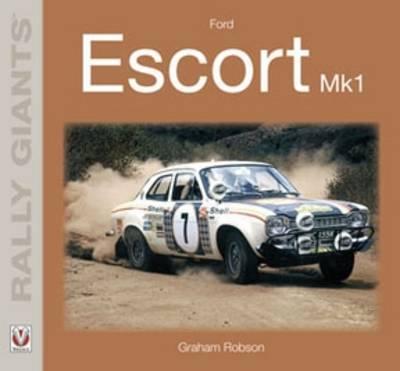 Ford Escort Mk1 - Rally Giants (Paperback)