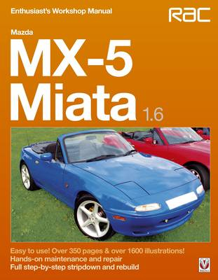 Mazda MX-5 Miata 1.6 Enthusiast's Workshop Manual - Enthusiast's Workshop Manual series (Paperback)