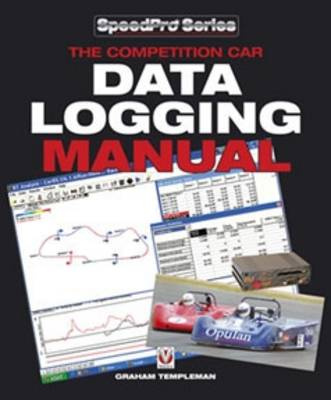The Competition Car Data Logging Manual - SpeedPro Series (Paperback)
