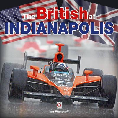 The British at Indianapolis (Hardback)