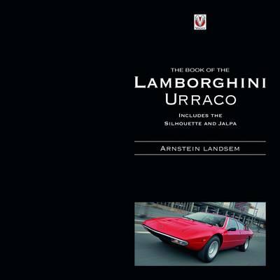 The Book of the Lamborghini Urraco (Hardback)