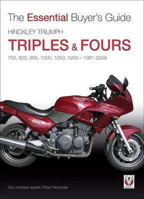 Hinckley Triumph Triples and Fours 750, 900 - Essential Buyer's Guide (Paperback)