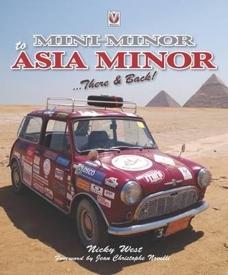 Mini Minor to Asia Minor: There & Back (Paperback)