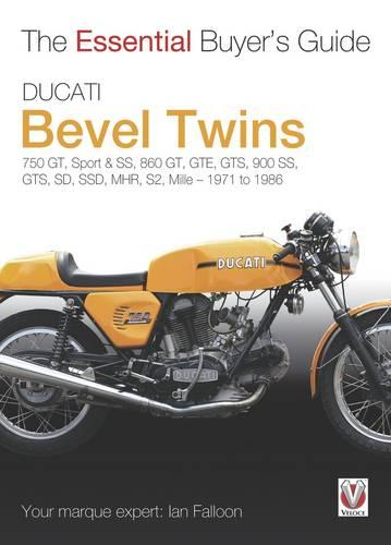 Ducati Bevel Twins: Essential Buyer's Guide - Essential Buyer's Guide series (Paperback)