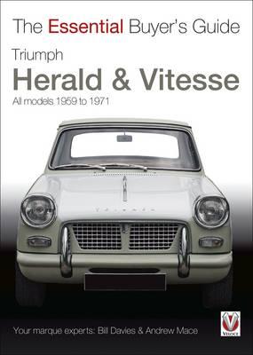 Triumph Herald & Vitesse: The Essential Buyer's Guide - Essential Buyer's Guide (Paperback)