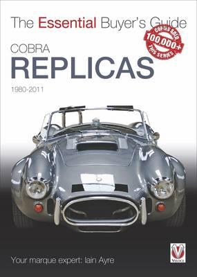 Cobra Replicas: The Essential Buyer's Guide - Essential Buyer's Guide series (Paperback)