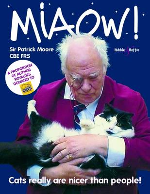 Miaow- Cats Really are Nicer Than People (Paperback)