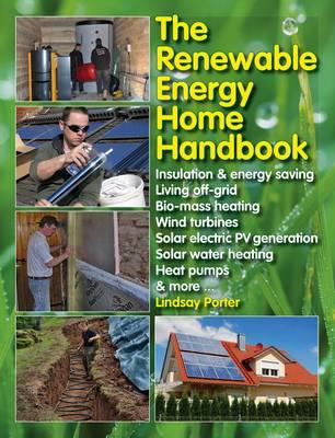 The Renewable Energy Home Manual (Hardback)