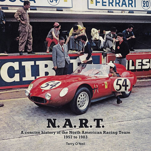 N.A.R.T.: A Concise History of the North American Racing Team 1957 to 1982 (Hardback)