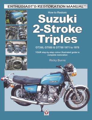 How to Restore Suzuki 2-Stroke Triples (Hardback)