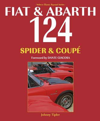 Fiat & Abarth 124 Spider & Coupe (Paperback)