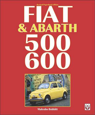 Fiat & Abarth 500 & 600 (Paperback)