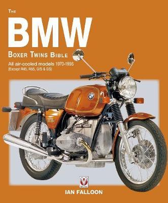 The BMW Boxer Twins 1970-1996 Bible (Paperback)